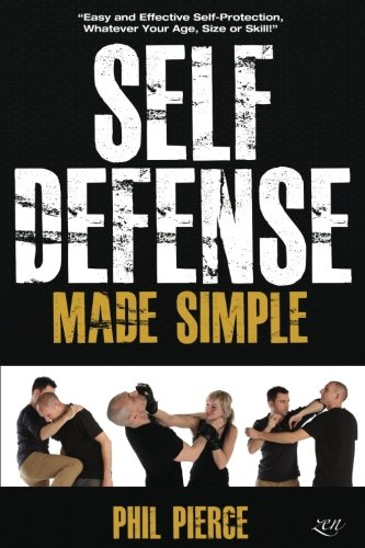 Self-Defense-Made-Simple-Easy-and-Effective-Self-Protection-Whatever-Your-Age-Size-or-Skill