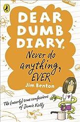 Dear Dumb Diary: Never Do Anything, Ever (Dear Dumb Diary Series Book 4)