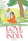 Love in Ancient India, M. L. Varadpande, 8183280501