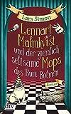 Lennart Malmkvist und der ziemlich seltsame Mops des Buri Bolmen: Roman