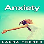 Anxiety | Laura Torres