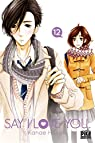 Say I Love You, tome 12 par Hazuki