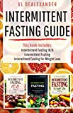 Intermittent Fasting Guide: Intermittent Fasting