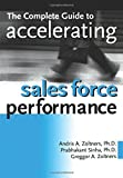 img - for The Complete Guide to Accelerating Sales Force Performance by Andris A. Zoltners (2001-06-11) book / textbook / text book