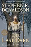 img - for The Last Dark (Last Chronicles of Thomas Covenant) book / textbook / text book