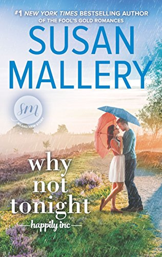 Why Not Tonight (Happily Inc) by [Mallery, Susan]
