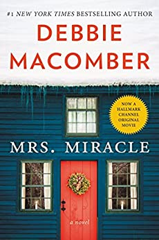 Mrs. Miracle: A Novel (Angels Book 4) by [Macomber, Debbie]