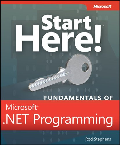 [PDF] Start Here! Fundamentals of Microsoft .NET Programming Free Download | Publisher : Microsoft Press | Category : Computers & Internet | ISBN 10 : 0735661685 | ISBN 13 : 9780735661684