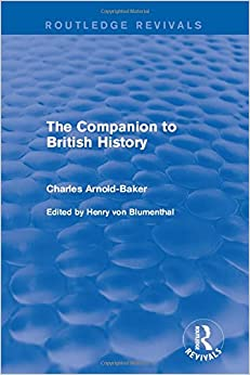 Book The Companion to British History (Routledge Revivals)