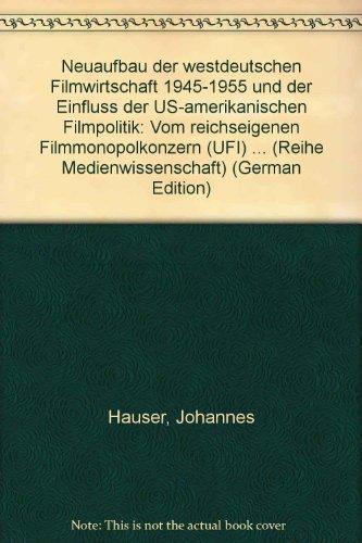 Neuaufbau der westdeutschen Filmwirtschaft 1945-1955 for sale  Delivered anywhere in USA