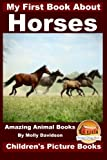 img - for My First Book about Horses - Amazing Animal Books - Children's Picture Books book / textbook / text book