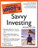 The Complete Idiot's Guide® to Savvy Investing, Edward T. Koch and Debra DeSalvo, 0028644573