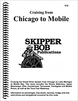 :UPD: Cruising From Chicago To Mobile (Skipper Bob: Great Lakes & Chicago To Mobile Guides). anodos escena Descubre extra Subjects