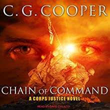 Chain of Command: Corps Justice Series, Book 9 Audiobook by C. G. Cooper Narrated by David Colacci