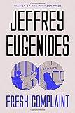 """""""Fresh Complaint Stories"""" av Jeffrey Eugenides"""