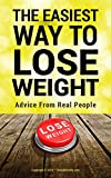 The easiest way to lose weight: Advice from real people