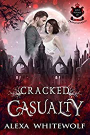 Cracked Casualty (Lost Royals of…