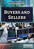 Buyers and Sellers (Understanding Economics)