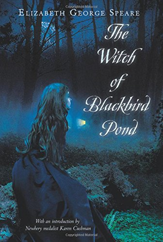 The Witch of Blackbird Pond Paperback – January 10, 2011 Elizabeth George Speare HMH Books for Young Readers 0547550294 HO-9780547550299