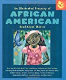 Illustrated Treasury of African American Read-Aloud Stories: More than 40 of the World's Best-Loved Stories for Parent and Child to Share