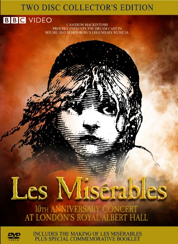 Les Miserables: The 10th Anniversary Dream Cast in Concert at London's Royal Albert Hall by Warner Home Video