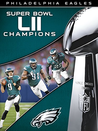 NFL Super Bowl LII Champions Philadelphia Eagles