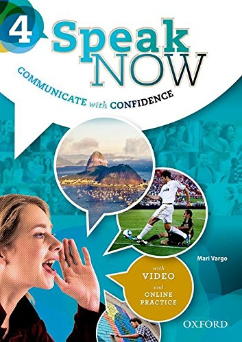 Speak Now: 4: Student Book with Online Practice