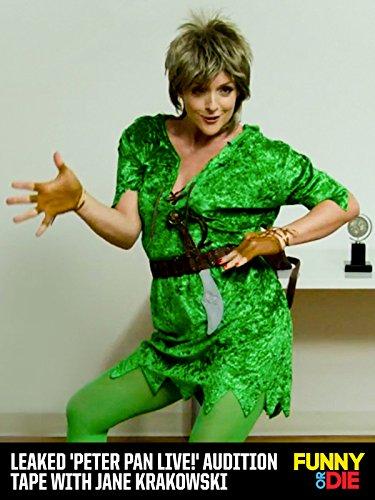 Amazon Com Leaked Peter Pan Live Audition Tape With Jane Krakowski Jane Krakowski John