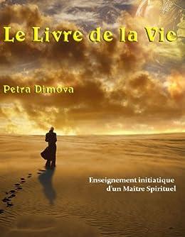 Le Livre De La Vie Enseignement Initiatique D Un Maitre
