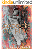 Goddess of Fire: Complete Collection
