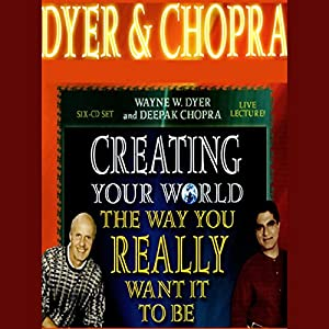 Creating Your World the Way You Really Want it to Be Speech