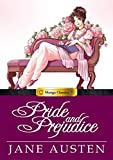 Pride and Prejudice (Manga Classics)