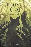 Kipling's Cat, Anne Cabot Wyman, 0962578045