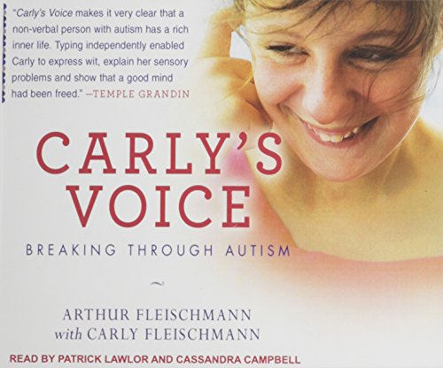 Carly's Voice: Breaking Through Autism by Tantor Audio