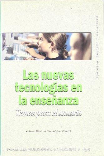 Descargar Libro Las Nuevas Tecnologías En La Enseñanza Antonio Bautista García-vera