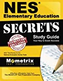 NES Elementary Education Secrets Study Guide: NES Test Review for the National Evaluation Series Tests (Mometrix Secrets Study Guides)