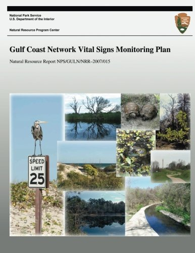 Read Online Gulf Coast Network Vital Signs Monitoring Plan pdf epub