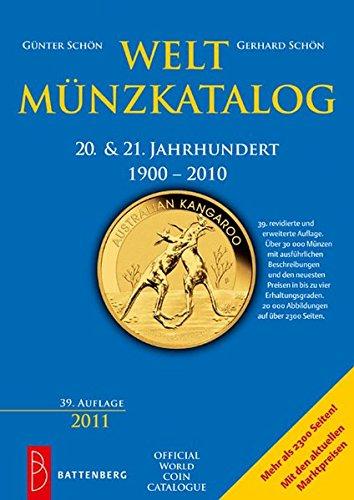 Weltmünzkatalog 20. & 21. Jahrhundert: 1900 - 2010