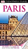 Eyewitness Travel Guide: Paris by Alan Tillier front cover