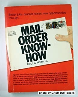 Book Mail Order Know-How by Cecil C. Hoge (1982-12-01)