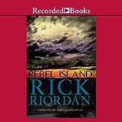 Rebel Island | Rick Riordan