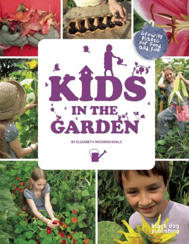 Kids in the Garden: Growing Plants for Food and Fun pdf