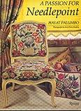 A Passion for Needlepoint, Hayat Palumbo, 0847814254