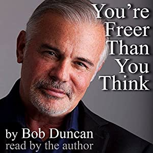 You're Freer than You Think Audiobook