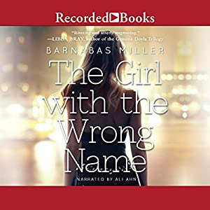 The Girl with the Wrong Name Audiobook