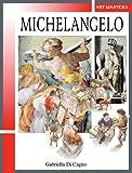 Michelangelo, Gabriella Di Cagno, 1934545015