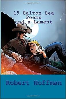 15 Salton Sea Poems and a Lament