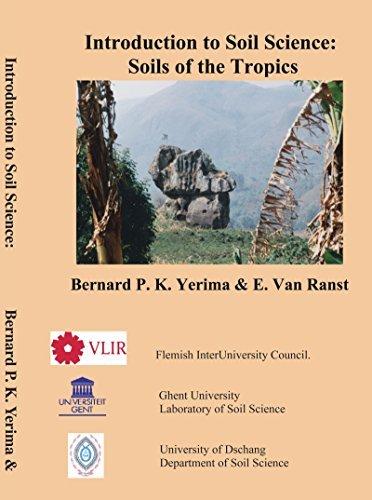 Introduction to Soil Science: Soils of the Tropics by Bernard P. K. Yerima (2005-11-28)