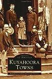 Kuyahoora Towns (NY) (Images of America)