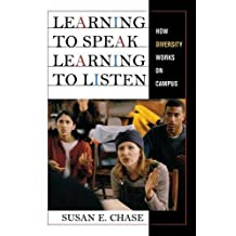 Learning to Speak, Learning to Listen: How Diversity Works on Campus